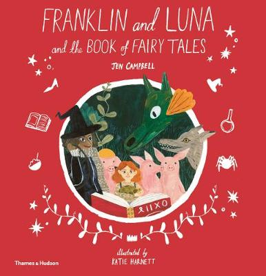 Franklin and Luna and the Book of Fairy Tales (Hardback)