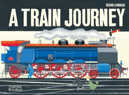 A Train Journey: A pop-up history of rail travel (Hardback)