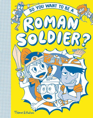 So you want to be a Roman soldier? (Hardback)
