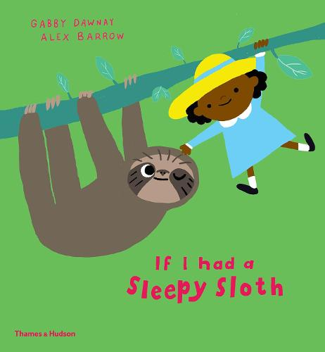 If I had a sleepy sloth - If I had a... (Hardback)
