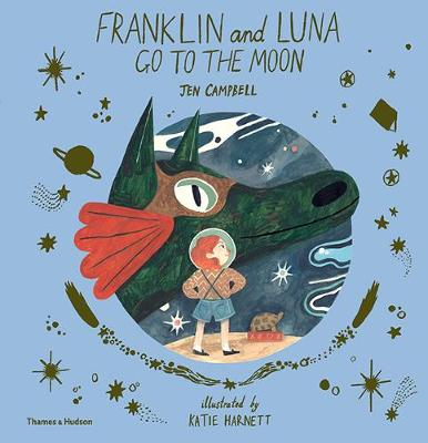 Franklin and Luna go to the Moon - Franklin and Luna (Paperback)