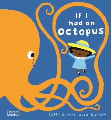 If I had an octopus - If I had a... (Hardback)