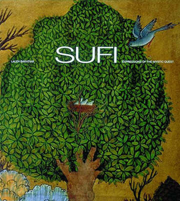 Sufi: Expressions of the Mystic Quest - Art & Imagination (Paperback)