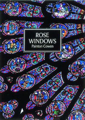 Rose Windows - Art & Imagination (Paperback)