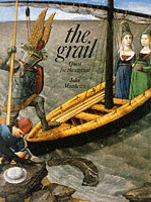 The Grail: Quest for Eternal Life - Art & Imagination (Paperback)