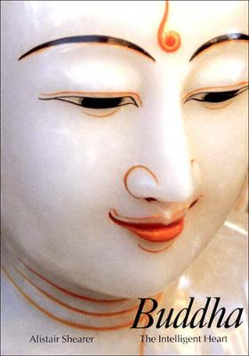 Buddha: The Intelligent Heart - Art and Imagination (Paperback)