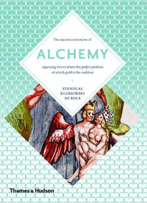 Alchemy: The Secret Art (Paperback)