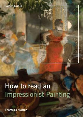 How to Read an Impressionist Painting (Paperback)