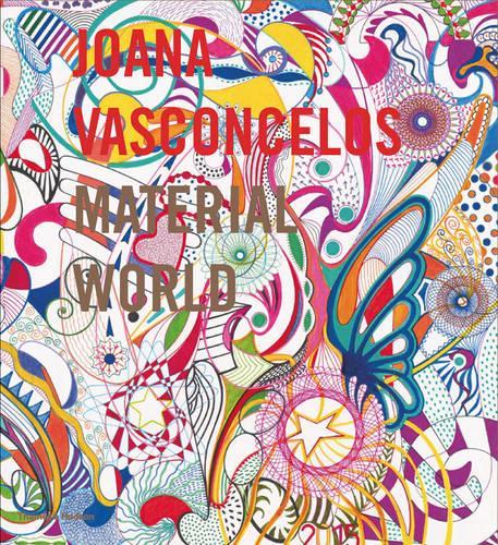 Joana Vasconcelos: Material World (Hardback)