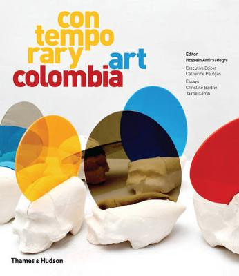 Contemporary Art Colombia (Hardback)