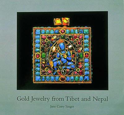 Gold Jewelry from Tibet and Nepal (Hardback)