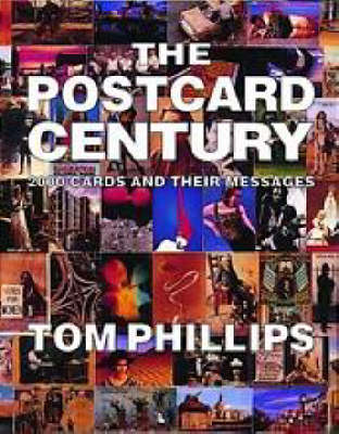 The Postcard Century: Cards and Their Messages, 1900-2000 (Paperback)