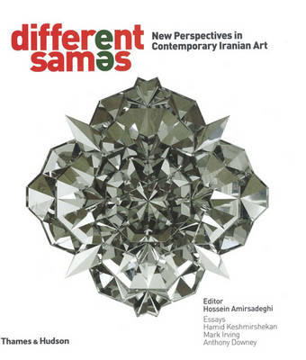 Different Sames: New Perspectives in Contemporary Iranian Art (Hardback)