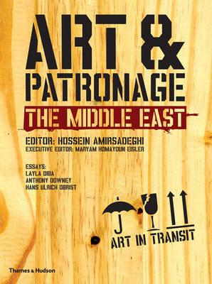 Art & Patronage: The Middle East (Hardback)