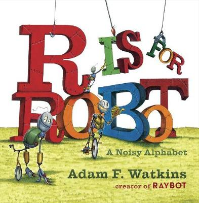 R Is For Robot (Board book)