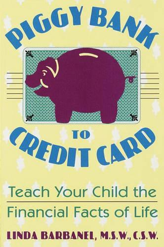 Piggy Bank to Credit Card (Paperback)