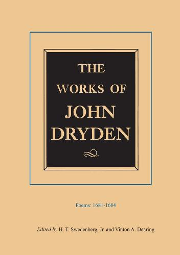 The The Works of John Dryden: The Works of John Dryden, Volume II Poems, 1681-1684 v. 2 - Works of John Dryden 2 (Hardback)