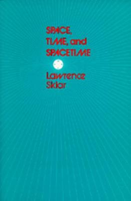 Space, Time, and Spacetime (Paperback)