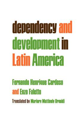 Dependency and Development in Latin America (Paperback)