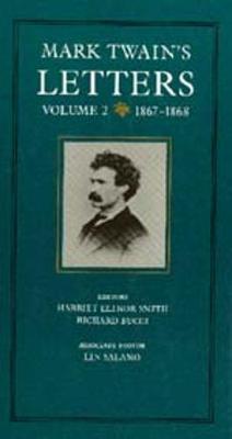 Mark Twain's Letters: Mark Twain's Letters, Volume 2 1867-1868 v. 2 - Mark Twain Papers 9 (Hardback)
