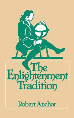 The Enlightenment Tradition (Paperback)