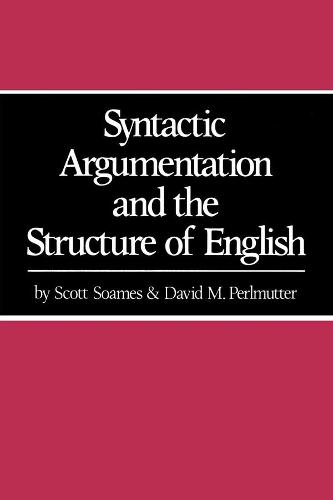 Syntactic Argumentation and the Structure of English (Paperback)