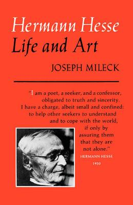 Hermann Hesse: Life and Art (Paperback)