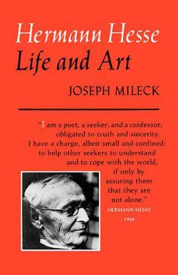 Hermann Hesse: Life and Art (Paperback)