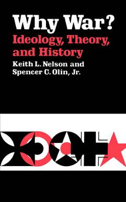 Why War? Ideology, Theory, and History (Paperback)