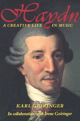Haydn: A Creative Life in Music (Paperback)