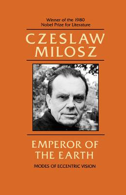 Emperor of the Earth: Modes of Eccentric Vision (Paperback)