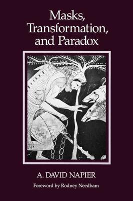 Masks, Transformation, and Paradox (Paperback)