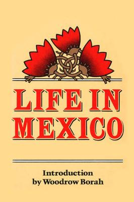Life in Mexico (Paperback)