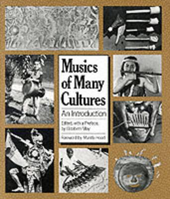 Musics of Many Cultures: An Introduction (Paperback)