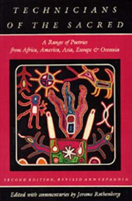Technicians of the Sacred: A Range of Poetries from Africa, America, Asia, Europe and Oceania (Paperback)