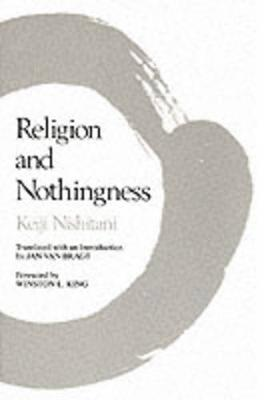 Religion and Nothingness - Nanzan Studies in Religion and Culture 1 (Paperback)