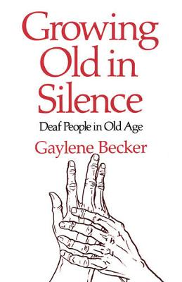 Growing Old in Silence (Paperback)