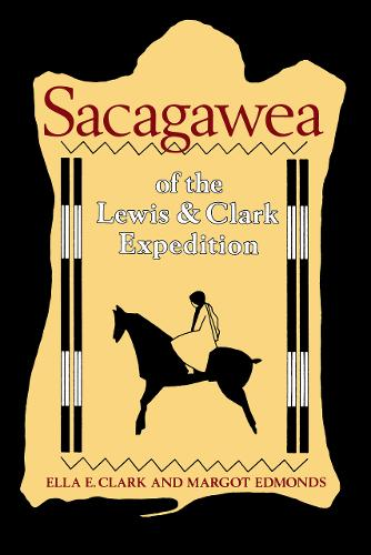 Sacagawea of the Lewis and Clark Expedition (Paperback)