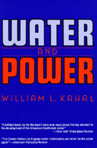Water and Power: The Conflict over Los Angeles Water Supply in the Owens Valley (Paperback)
