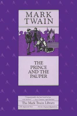 The Prince and the Pauper - Mark Twain Library 5 (Hardback)