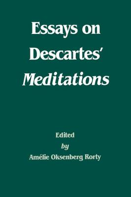 Essays on Descartes' Meditations - Philosophical Traditions 4 (Paperback)