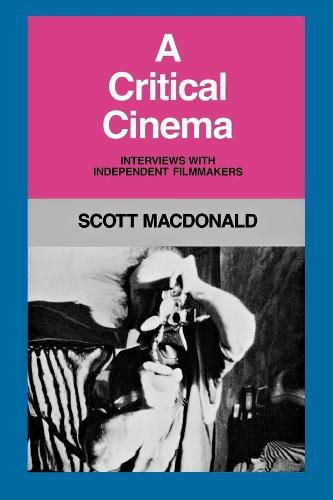 A Critical Cinema: Interviews with Independent Filmmakers (Paperback)