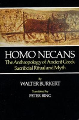 Homo Necans: The Anthropology of Ancient Greek Sacrificial Ritual and Myth (Paperback)