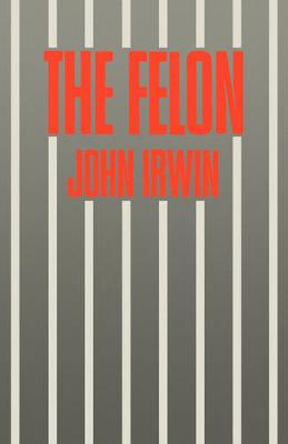 The Felon (Paperback)