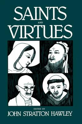 Saints and Virtues - Comparative Studies in Religion and Society 2 (Paperback)