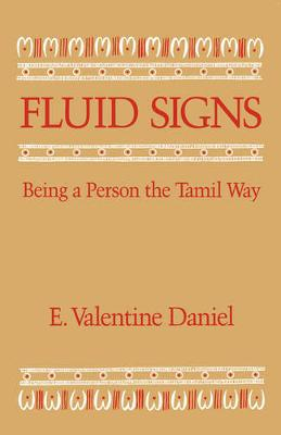 Fluid Signs: Being a Person the Tamil Way (Paperback)