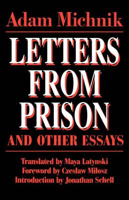 Letters From Prison and Other Essays - Society and Culture in East-Central Europe 2 (Paperback)