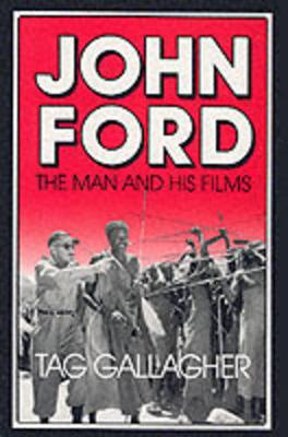 John Ford: The Man and His Films (Paperback)