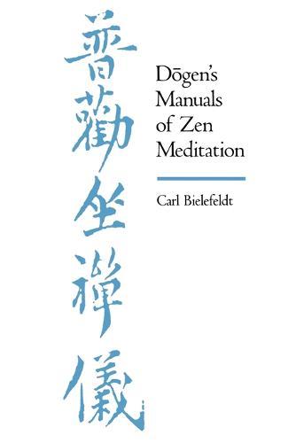 Dogen's Manuals of Zen Meditation (Paperback)