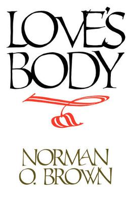 Love's Body, Reissue of 1966 edition (Paperback)